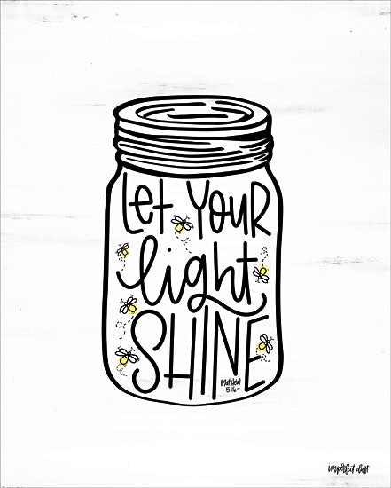 Imperfect Dust DUST216 - Let Your Light Shine Jar Let Your Light Shine, Jar, Bees, Bible Verse, Matthew from Penny Lane