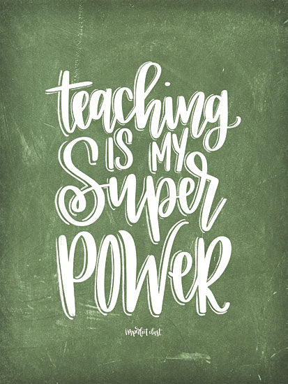 Imperfect Dust DUST230 - Teaching is My Super Power Teachers, Teaching, Super Powers, Green, School from Penny Lane