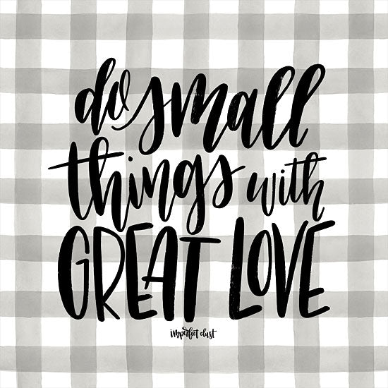 Imperfect Dust DUST232 - Do Small Things with Love Do Small Things with Love, Gingham, Grey and White from Penny Lane