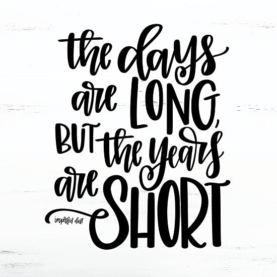 Imperfect Dust DUST238 - Years are Short Days Long, Years Short, Calligraphy, Signs from Penny Lane