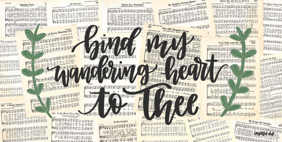 Imperfect Dust DUST245 - Bind My Wandering Heart - 18x9 Bind My Wandering Heart, Sheet Music, Calligraphy, Greenery, Music from Penny Lane
