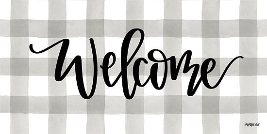 Imperfect Dust DUST248 - Welcome - 18x9 Welcome, Gingham, Plaid, Gray and White, Signs from Penny Lane
