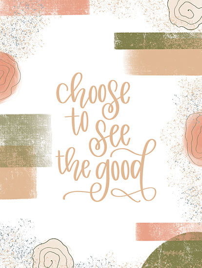 Imperfect Dust DUST428 - DUST428 - Choose to See the Good - 12x16 Calligraphy, Motivational, Choose to See the Good, Patterns from Penny Lane