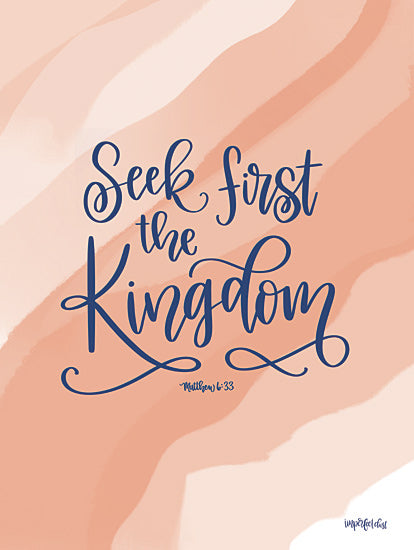 Imperfect Dust DUST448 - DUST448 - Seek First the Kingdom - 12x16 Bible Verse, Matthew, Signs, Religious, Calligraphy from Penny Lane