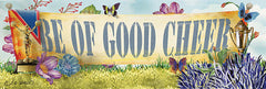 ED407 - Be of Good Cheer - 18x6