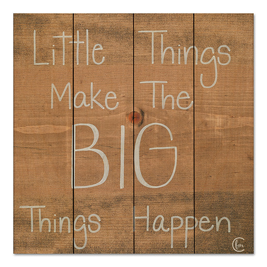 Fearfully Made Creations FMC100PAL - Big Things Make Little Things Happen Little Things, Big Things, Signs, Wood Background  from Penny Lane