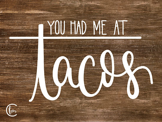 Fearfully Made Creations FMC122 - FMC122 - You Had Me at Tacos     - 16x12 Tacos, Humorous, Signs from Penny Lane