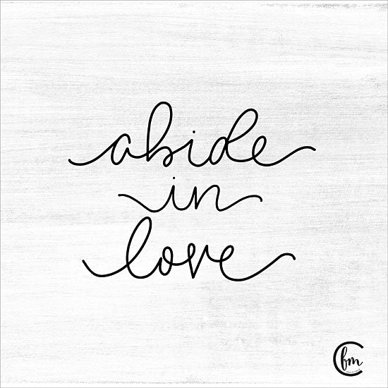 Fearfully Made Creations FMC138 - Abide in Love - 12x12 Abide in Love, Calligraphy, Signs from Penny Lane