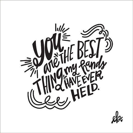 Erin Barrett FTL107 - The Best Thing - 12x12 The Best Thing, Signs, Black & White, Babies from Penny Lane