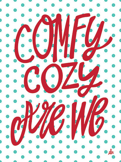 Erin Barrett FTL160 - FTL160 - Comfy Cozy Are We   - 12x16 Signs, Christmas, Comfy Cozy, Typography from Penny Lane