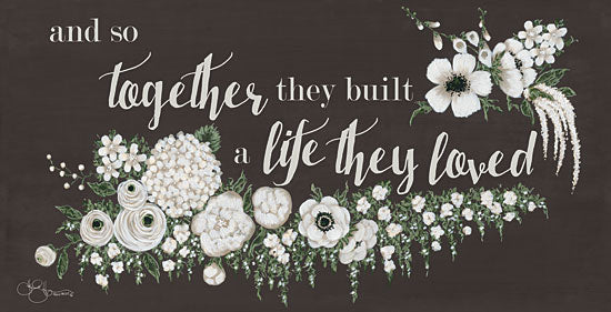 Hollihocks Art HH107 - Together They Built - 18x9 Together, Life, Love, Wedding, Marriage, Flowers, White Flowers, Blooms from Penny Lane