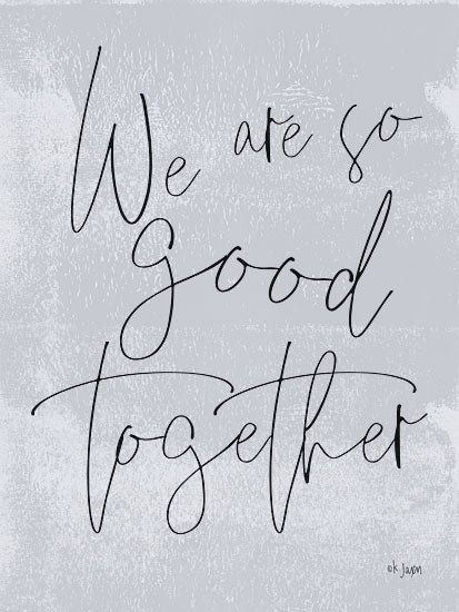 Jaxn Blvd. JAXN229 - We Are So Good Together We Are So Good Together, Gray, Signs from Penny Lane