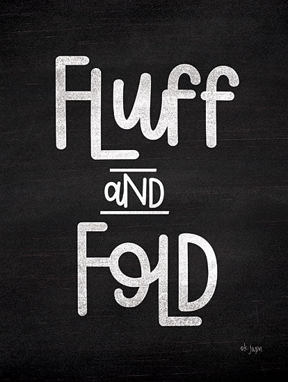 Jaxn Blvd. JAXN240 - Fluff and Fold Fluff and Fold, Black & White, Laundry, Signs from Penny Lane