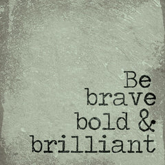 JAXN287 - Be Brave, Bold & Brilliant - 12x12