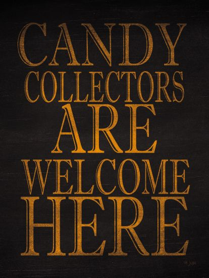 Jaxn Blvd. JAXN296 - Candy Collectors - 12x16 Welcome, Candy Collectors, Halloween, Signs from Penny Lane