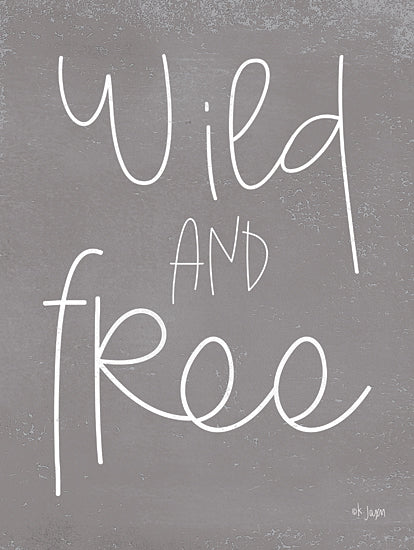 Jaxn Blvd. JAXN448 - JAXN448 - Wild and Free - 12x16 Wild and Free, Signs from Penny Lane