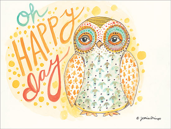 Jessica Mingo JM122 - Oh Happy Day Oh Happy Day, Owl, Patterns, Signs from Penny Lane