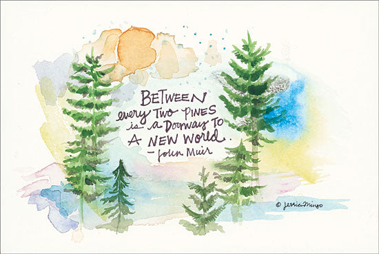 Jessica Mingo JM134 - Heavenly Pines Pine Trees, John Muir, Quote, Wilderness, Abstract from Penny Lane
