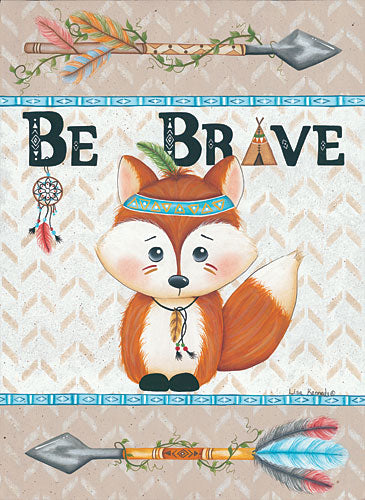 Lisa Kennedy KEN962 - Lil Fox Be Brave - Fox, Arrows, Be Brave, Dream Catcher, Indians, Baby from Penny Lane Publishing