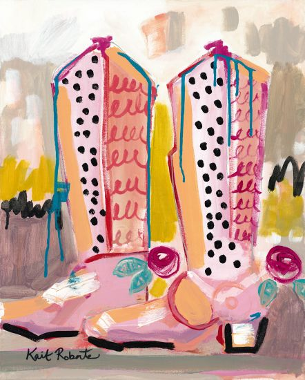 Kait Roberts KR240 - Keep Your Boots Dirty Cowboy Boots, Girl, Pink, Abstract from Penny Lane