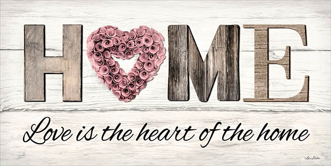 Lori Deiter LD1218 - Love is the Heart of the Home - Home, Heart, Flowers, Wood Planks, Signs from Penny Lane Publishing