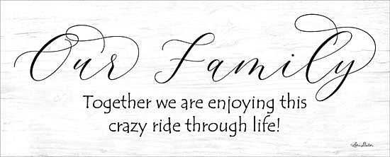 Lori Deiter LD1296 - Crazy Ride Our Family, Calligraphy, Crazy, Humor, Signs from Penny Lane