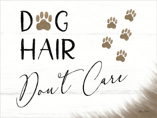 Lori Deiter LD1316 - Dog Hair, Don't Care  Dog, Hair, Paw Prints, Humor from Penny Lane