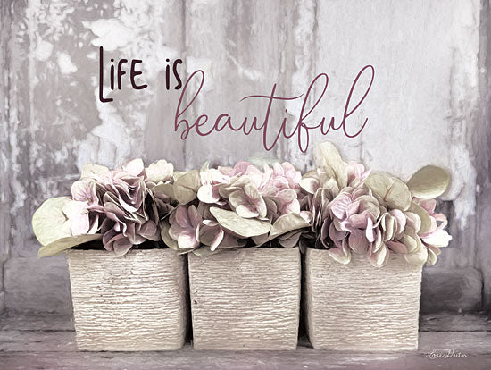 Lori Deiter LD1682GP - Life is Beautiful Life is Beautiful, Flowers, Still Life, Calligraphy, Signs, Photography from Penny Lane