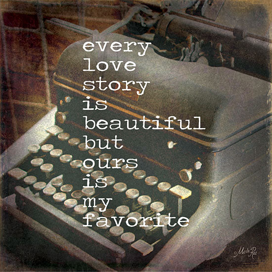 Marla Rae MA1038GP - Every Love Story - Typewriter, Love Story, Romantic from Penny Lane Publishing