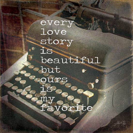 Marla Rae MA1038 - Every Love Story - Typewriter, Love Story, Romantic from Penny Lane Publishing