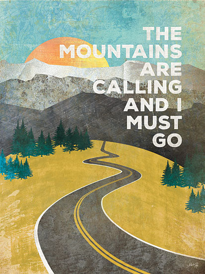 Marla Rae MA1145GP - The Mountains are Calling - Mountains, Road, Sun, Travel, Road Trip from Penny Lane Publishing