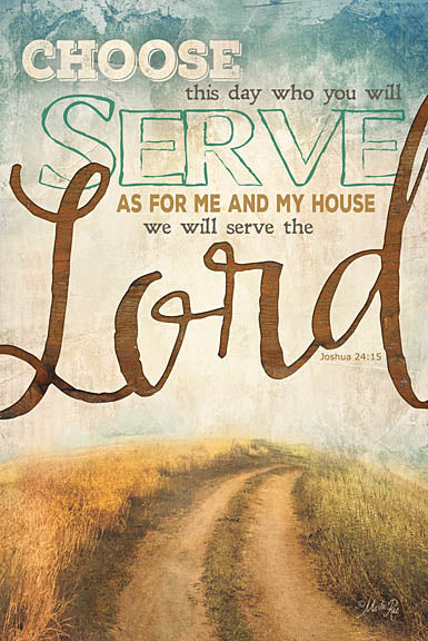 Marla Rae MA1182 - Serve the Lord - As for Me and My House, Road, Path, Lord, Bible Verse from Penny Lane Publishing