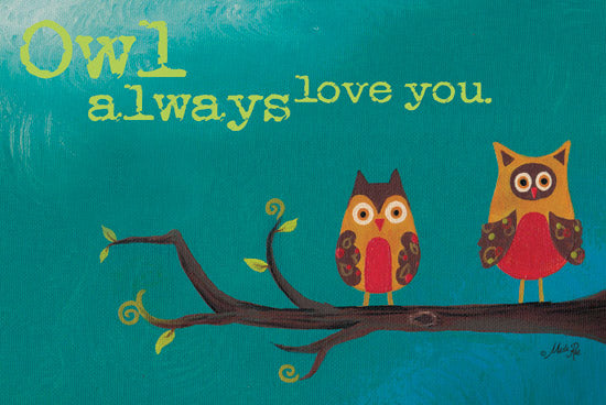 Marla Rae MA137 - Owl Always Love You - Owls, Branch, Love, Baby from Penny Lane Publishing