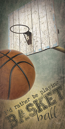 Marla Rae MA2131aGP - I'd Rather be Playing Basketball - Basketball, Hoop from Penny Lane Publishing