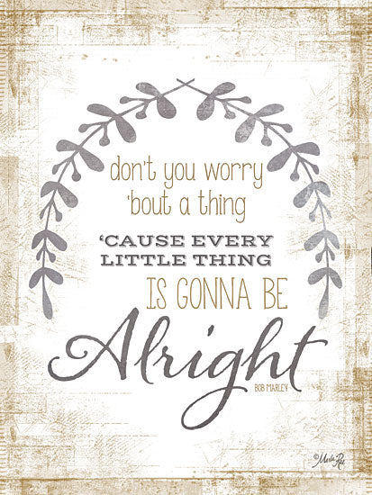 Marla Rae MA2192 - Alright - Encouraging, Signs, Quote from Penny Lane Publishing