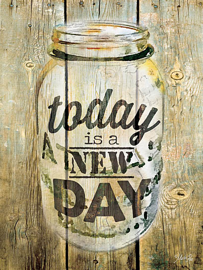 Marla Rae MA2198 - Today is a New Day - Jar, Wood Planks, Today is a New Day from Penny Lane Publishing