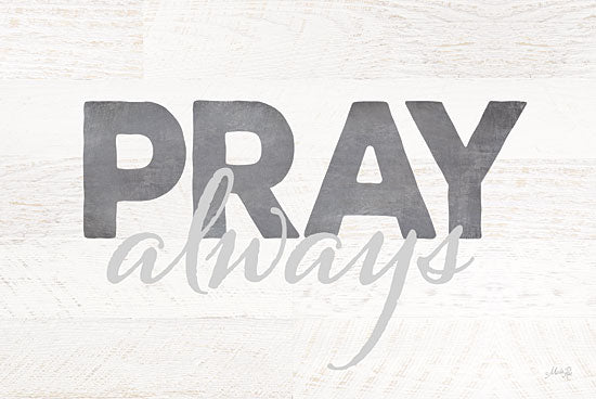 Marla Rae MA2260GP - Pray Always - Pray, Typography, Signs from Penny Lane Publishing