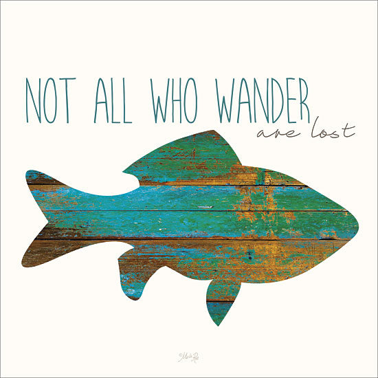 Marla Rae MA2288 - Not All Who Wander Are Lost - Fish, Typography, Inspirational from Penny Lane Publishing