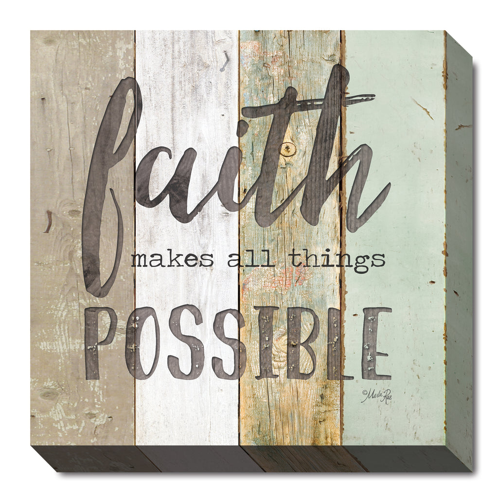 Marla Rae MA2421 - Faith Makes All Things Possible - Painted Wood, Sign, Inspirational, Decorative, Typography from Penny Lane Publishing