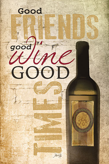 Marla Rae MA242 - Good Wine - Wine, Friends, Typography from Penny Lane Publishing