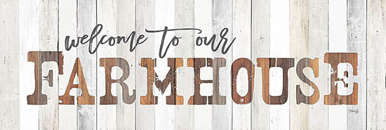 Marla Rae MA2430bGP - Welcome to Our Farmhouse - Farmhouse, Signs, Wood Planks from Penny Lane Publishing