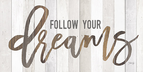 Marla Rae MA2451GP - Follow Your Dreams - Dreams, Typography, Wood Planks from Penny Lane Publishing