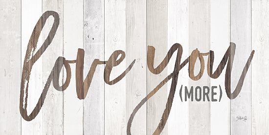 Marla Rae MA2452 - Love You More - Love, Typography, Wood Planks from Penny Lane Publishing