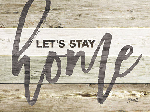 Marla Rae MA2576GP - Let's Stay Home - Inspirational, Wood Planks, Home from Penny Lane Publishing