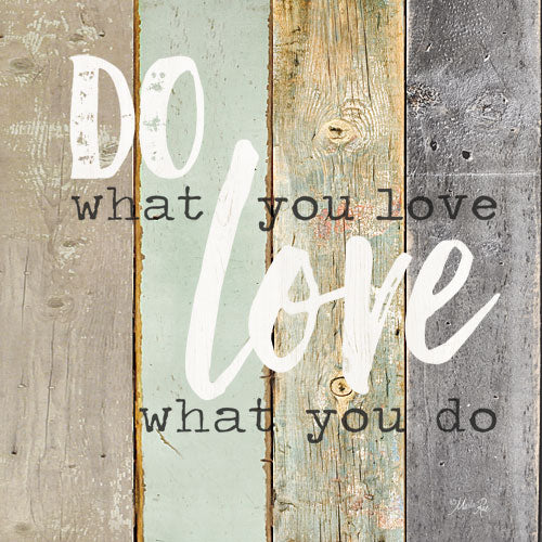 Marla Rae MA2589GP - Do What You Love - Typography, Signs, Love from Penny Lane Publishing