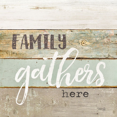 Marla Rae MA2592 - Family Gathers Here - Typography, Signs, Family from Penny Lane Publishing