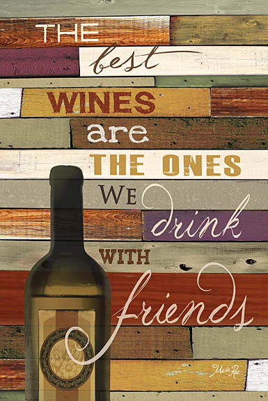Marla Rae MA842 - The Best Wine - Wine, Friends, Wood Planks from Penny Lane Publishing