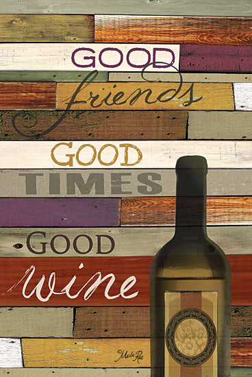 Marla Rae MA843 - Good Wine - Wine, Friends, Wood Planks from Penny Lane Publishing