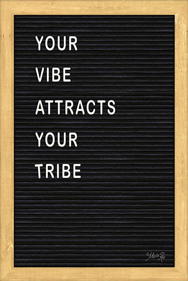 Marla Rae MAZ5101GP - Your Vibe Attracts Your Tribe Felt Board - Inspirational, Felt Board, Typography from Penny Lane Publishing