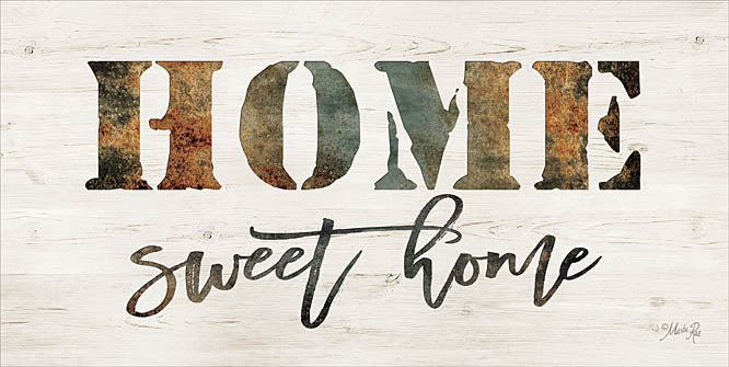 Marla Rae MAZ511 - Home Sweet Home - Home, Signs, Rust from Penny Lane Publishing